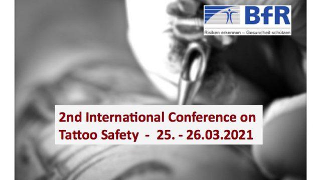 2nd International BfR Conference on Tattoo Safety