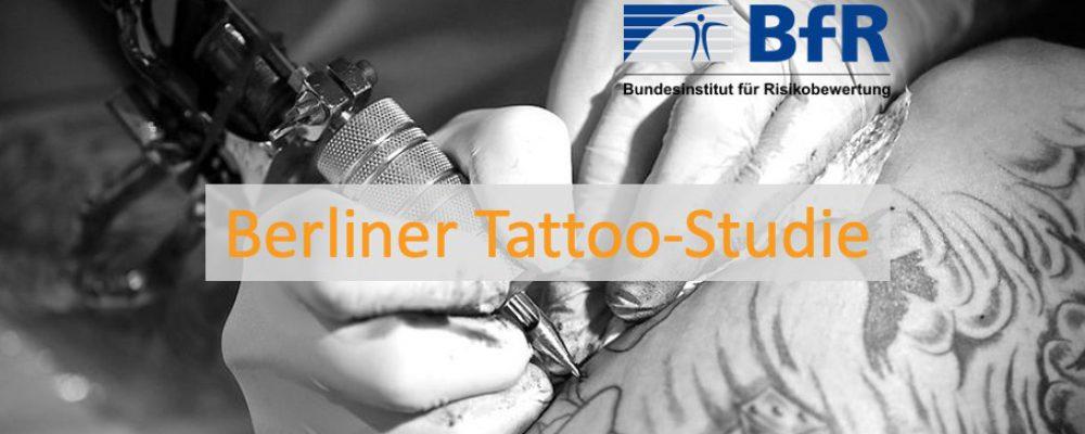 Berliner Tattoo-Studie – das Bundesinstitut für Risikobewertung (BfR) sucht Dich!