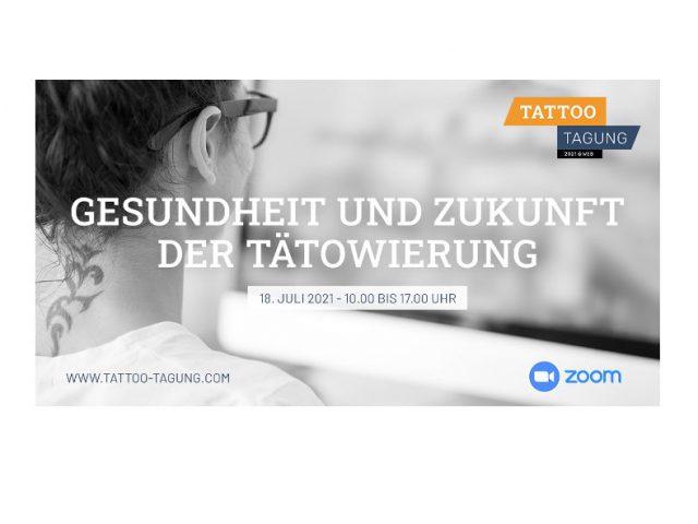 TATTOO-TAGUNG 2021 – Über die Gesundheit und Zukunft der Tätowierung.